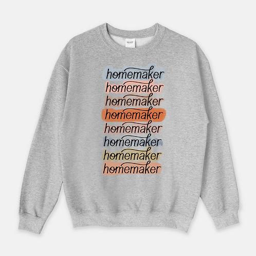 Homemaker Sweatshirt