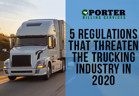 5 Regulations That Threaten The Trucking Industry in 2020