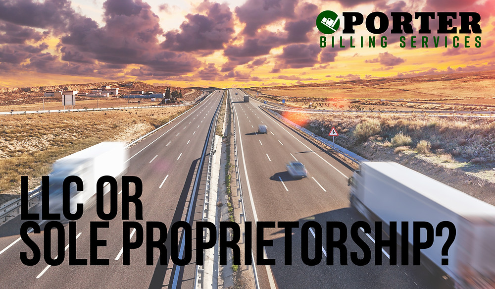 Limited Liability Company or Sole Proprietorship for an owner operator?