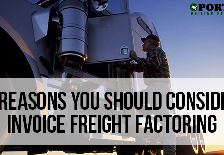 5 Reasons Why You Should Consider Invoice Freight Factoring