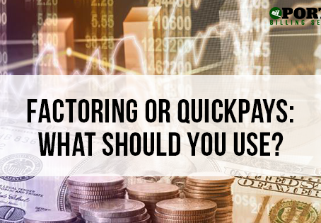 Factoring or Quick Pays: What Should You Use?