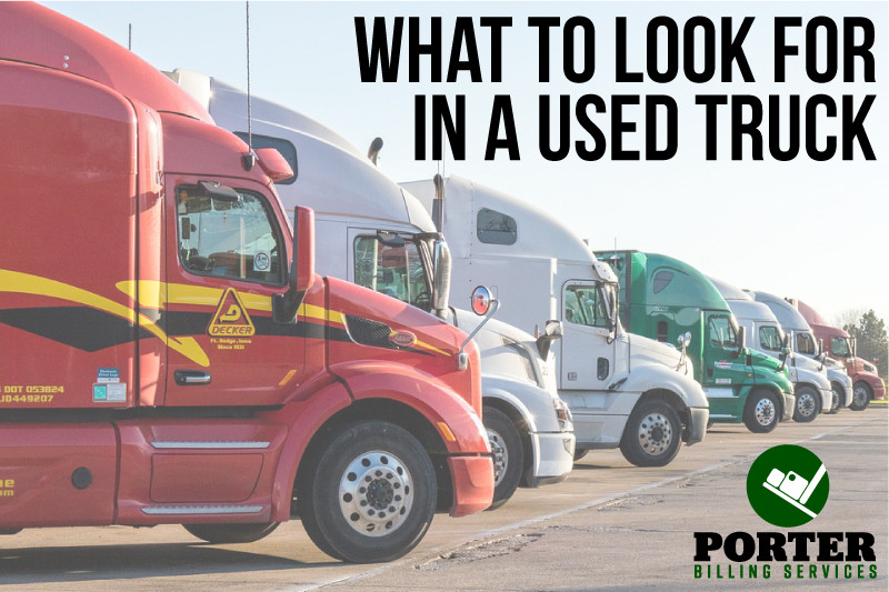 What to look for in a used truck for your trucking company