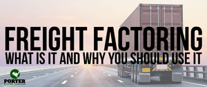 What is freight factoring and why should you use it?