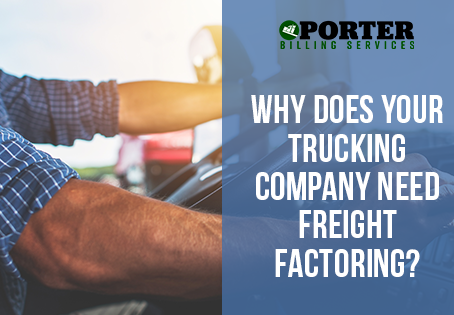Why Does Your Trucking Company Need Freight Factoring?