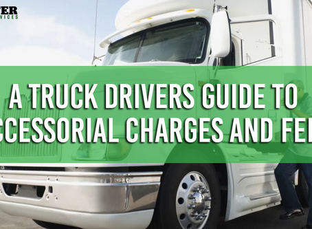 A Truck Drivers Guide to Accessorial Charges and Fees