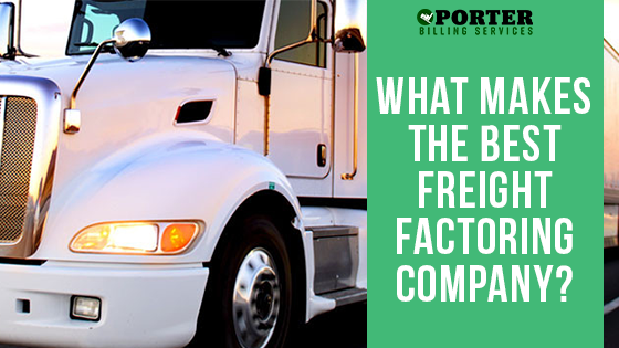 What Makes the Best Freight Factoring Company?
