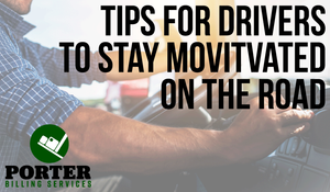Tips for truck drivers to stay motivated on the road