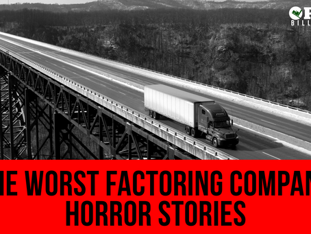 The Worst Factoring Company Horror Stories - Know The Signs!