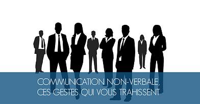 La communication non-verbale, ces gestes