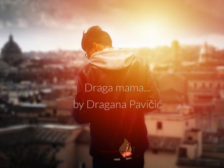 Draga mama...