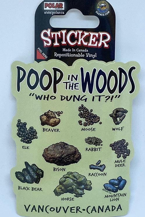 Poop in The Woods Sticker