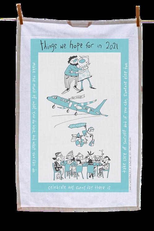 Things to Hope For Tea Towel