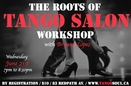 The roots of Tango Salon workshop
