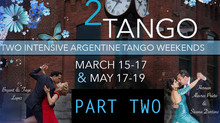 Spring 2 Tango - PART 2