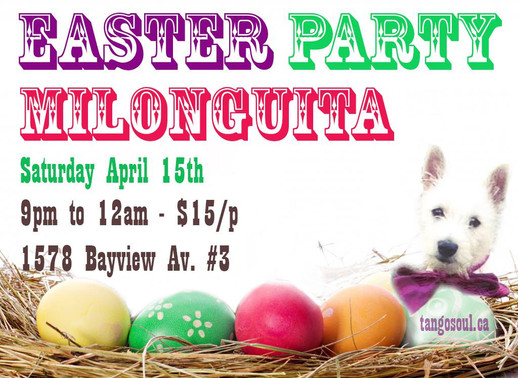 Easter Party Milonguita - Saturday April 15th