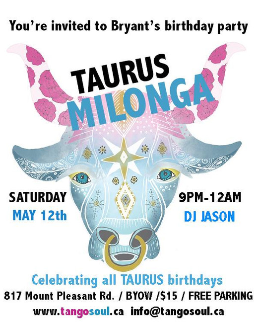 Taurus Milonga April 12th
