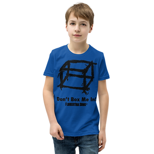 Don't Box Me In Youth Short Sleeve T-Shirt