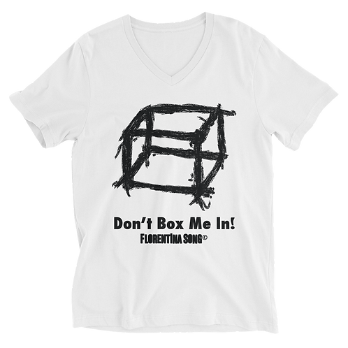 Don't Box Me In Unisex Short Sleeve V-Neck T-Shirt