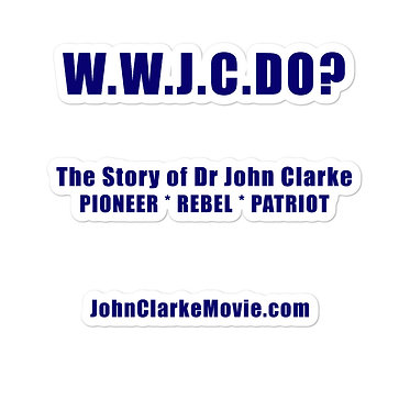 What Would John Clarke Do? stickers