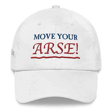 Move Your Arse! hat