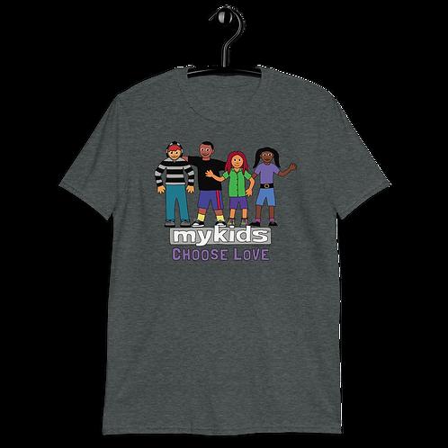 MyKids Unite Choose Love Short-Sleeve Unisex T-Shirt