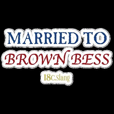Brown Bess stickers