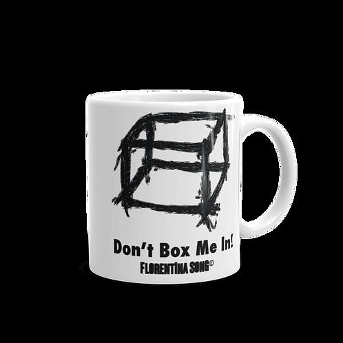 Don't Box Me In Mug
