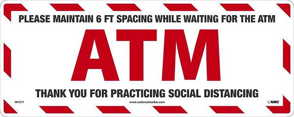 ATM 6 ft Distance Reminder