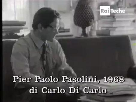 Pier Paolo Pasolini: Primo piano. Personaggi e problemi dell'Italia d'oggi (1968) Carlo Di Carlo