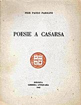 Pasolini, Pier Paolo Pasolini, Pasolini Poesia, Pasolini Cinema, Pasolini Letteratura, Città Pasolini, Citta Pasolini