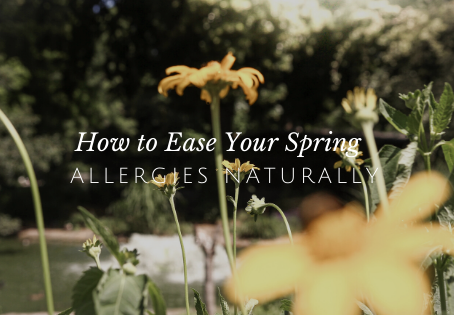 How to Ease Your Spring Allergies Naturally
