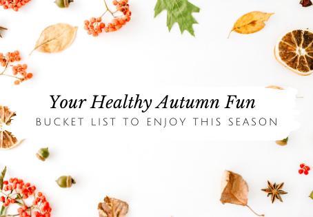 Your Healthy Autumn Fun
