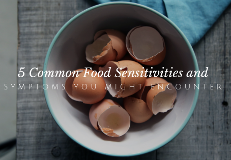 Food Sensitivities that are Common - Do You Have These Symptoms?