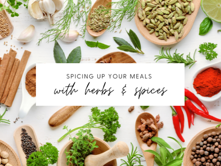 Herbs and Spices to Use in Your Meals