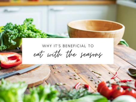 Why it's beneficial to eat with the seasons