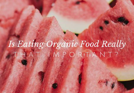 Should I Really Eat Organic Foods?