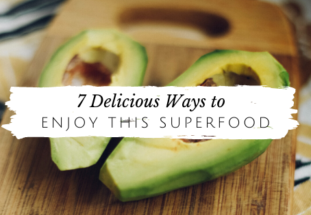 Copy of 7 Ways to Enjoy This Superfood