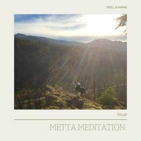 Ritual: Metta Meditation
