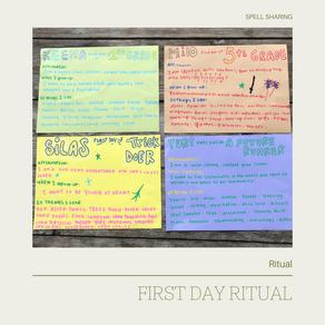 Ritual: First Day Ritual