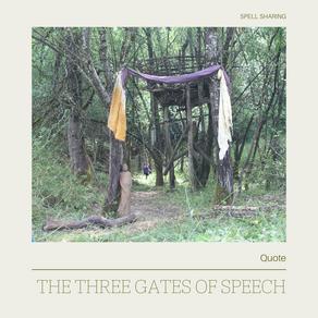 Quote: The Three Gates of Speech