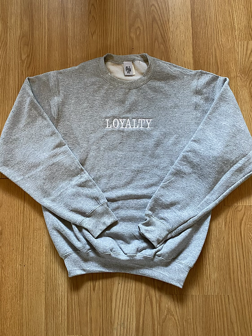 Loyalty Sweatshirt