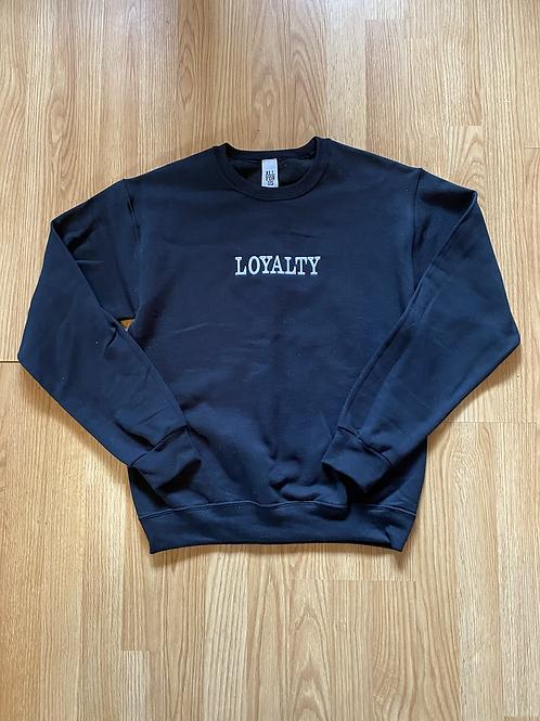 Loyalty Sweatshirt