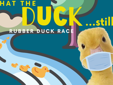 2nd Annual What the Duck? Rubber Duck Race