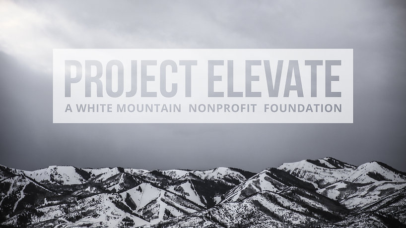 Project Elevate A White Mountain Nonprof