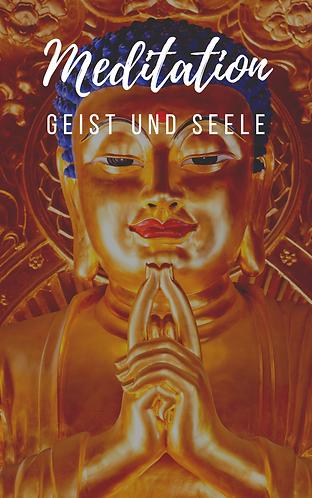 Meditation - Geist und Seele