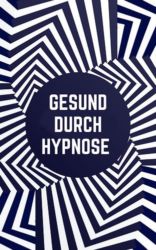 Gesund durch Hypnose