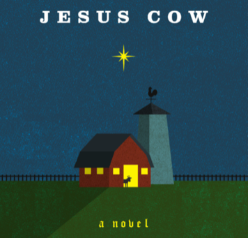Notes from My Own Book Stacks: The Jesus Cow by Michael Perry
