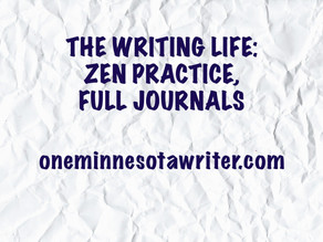 The Writing Life: Zen Practice, Full Journals