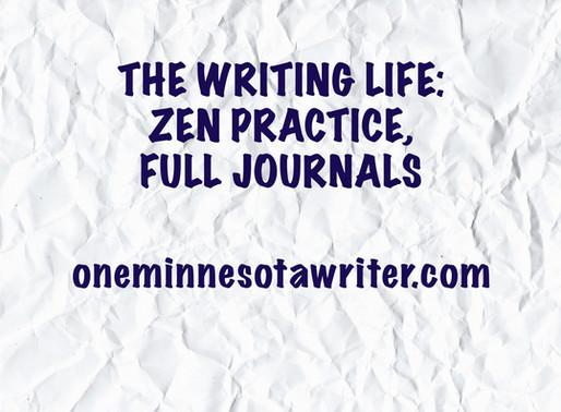 The Writing Life: Zen Practice, Full Journals