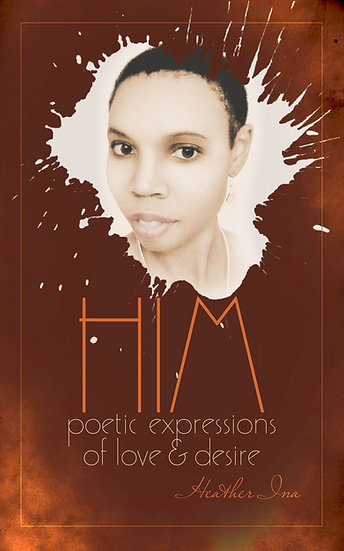 HIM: Poetic Expressions of Love & Desire